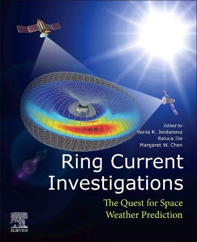 Ring Current Investigations: The Quest for Space Weather Prediction