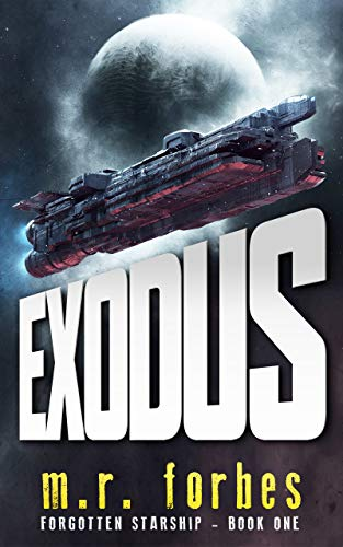 Exodus (Forgotten Starship Book 1)