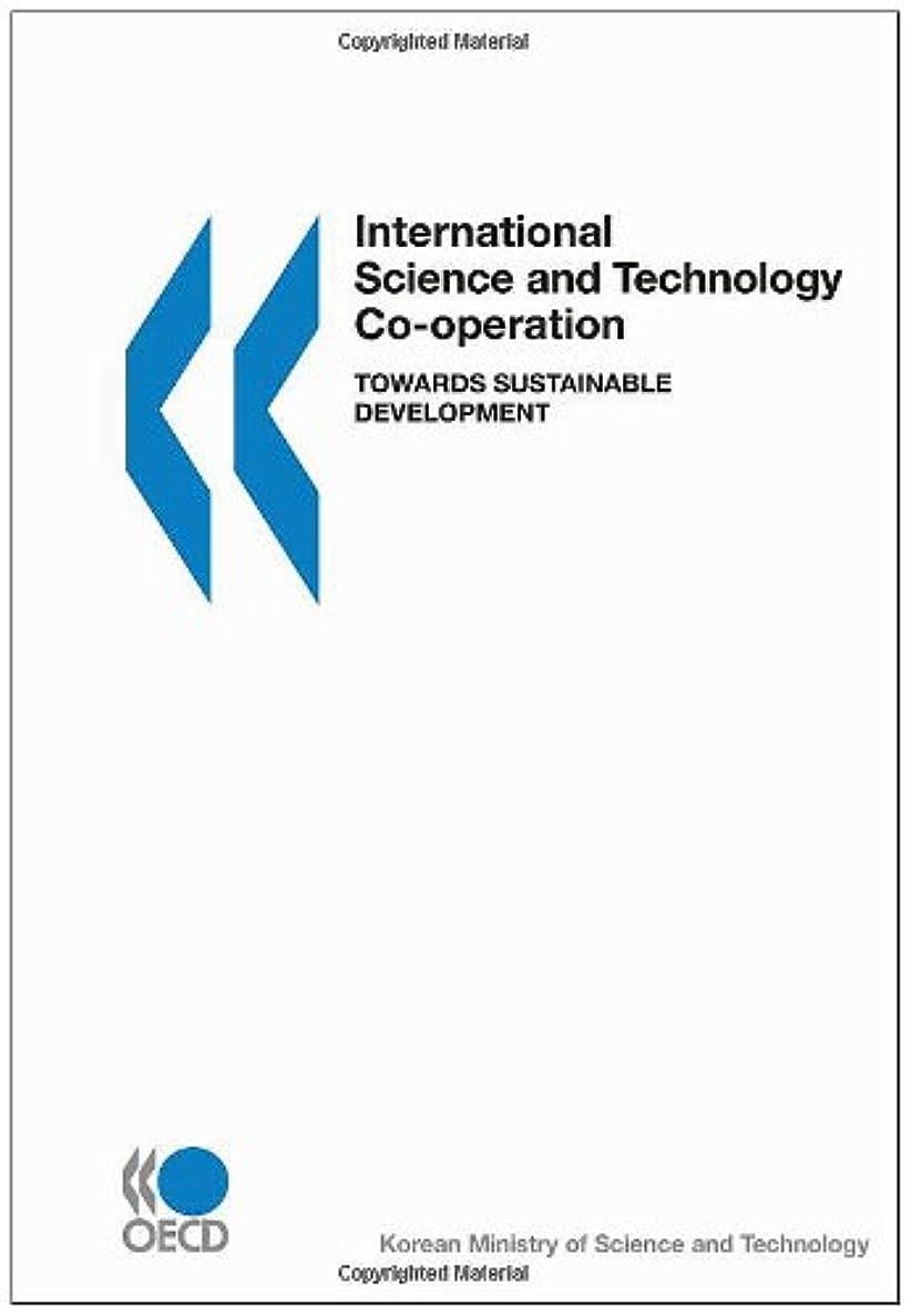 ギャンブルつかまえるきょうだいInternational Science and Technology Co-Operation Towards Sustainable Development
