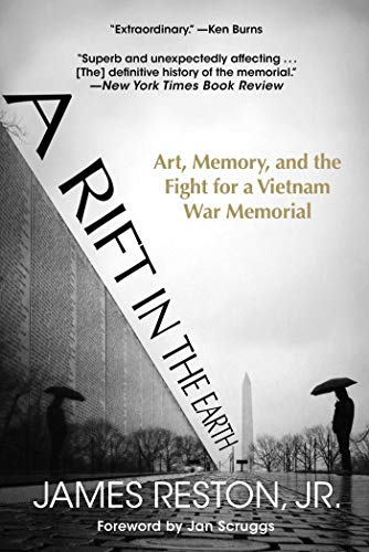 A Rift in the Earth: Art, Memory, and the Fight for a Vietnam War Memorial (English Edition)