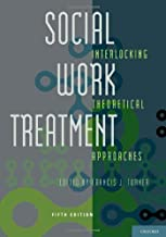Social Work Treatment: Interlocking Theoretical Approaches (2011-03-15)