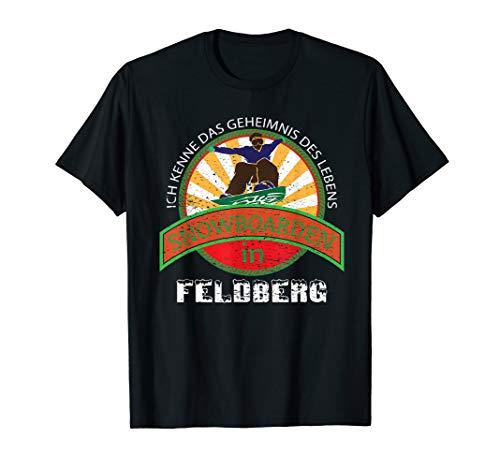 SNOWBOARDING Geschenk Für Snowboarder Aus Feldberg T-Shirt