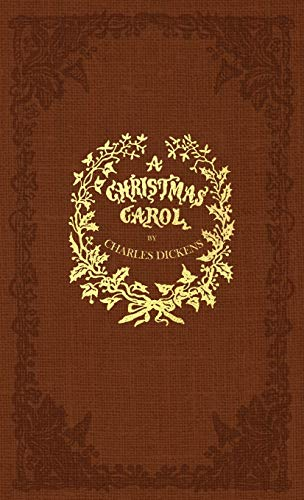 A Christmas Carol: A Facsimile of the Original 1843 Edition in Full Color