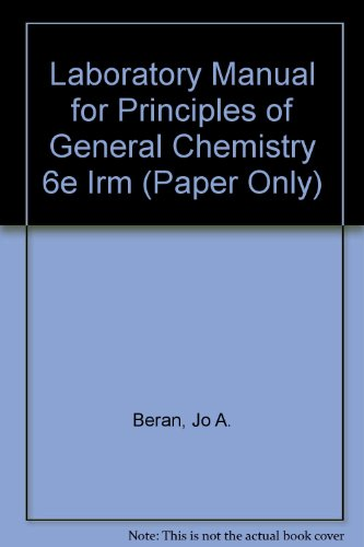 Laboratory Manual for Principles of General Chemistry, Sixth Edition (Instructor's Resource Manual)