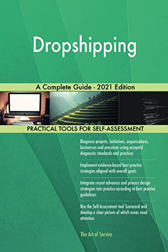 Dropshipping A Complete Guide - 2021 Edition