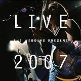Songtexte von The Wedding Present - Live 2007