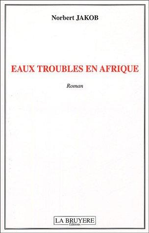 Eaux troubles en Afrique