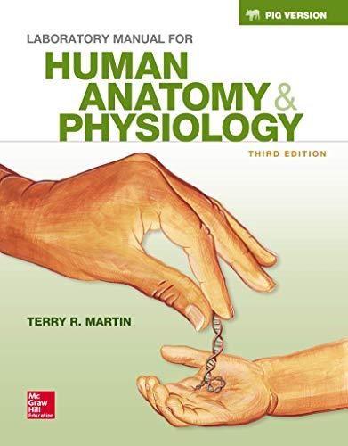 Loose Leaf Lab Manual for Hole's Human Anatomy & Physiology Fetal Pig Version