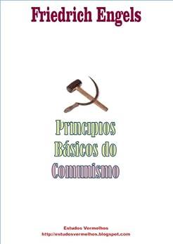 Princípios Básicos do Comunismo e outros textos por [Friedrich Engels]
