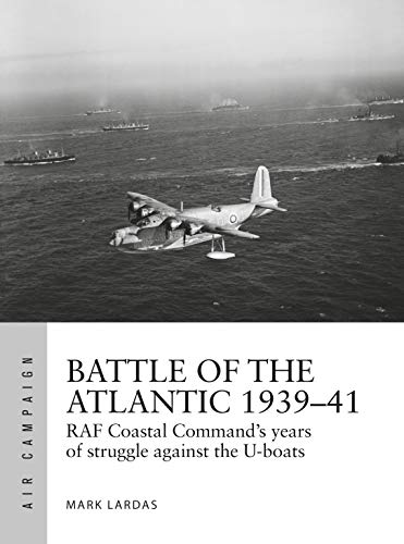 Battle of the Atlantic 1939–41: RAF Coastal Command