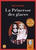 La princesse des glaces - Audio livre 2CD MP3 - 550 Mo + 625 Mo - Audiolib - 19/05/2010