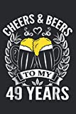Cheers And Beers To 49 Years Tshirt Cheers Beers Tshirt: Undated Daily Planner: Set Goals, Plans, And Schedules Monthly, Weekly, And Daily (6' x 9' ), 119 Pages