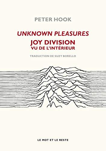 Unknown pleasures : Joy Division vu de l'intérieur