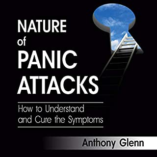 Nature of Panic Attacks     How to Understand and Cure the Symptoms (Depression and Anxiety, Book 2)              By:                                                                                                                                 Anthony Glenn                               Narrated by:                                                                                                                                 Casey Bassett                      Length: 1 hr and 27 mins     46 ratings     Overall 4.9