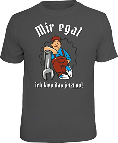 T-Shirt für den entspannten Handwerker: Mir egal ich Lass jetzt so! Größe L