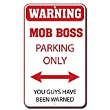 Placa de aluminio impresa para decoración de pared, diseño con texto en inglés 'New Warning Mob Boss Parking Only You Guys Have Been Warn'.