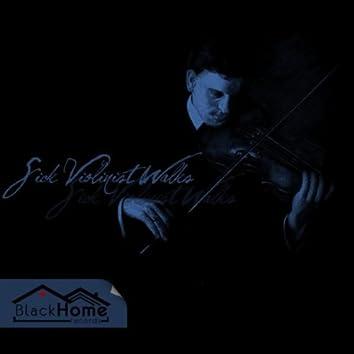 Sick Violinist Walks