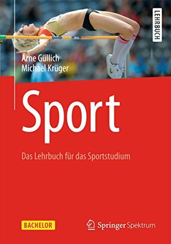 Sport: Das Lehrbuch für das Sportstudium (Bachelor)