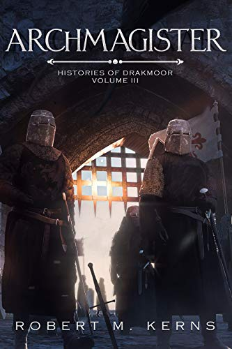 Archmagister (Histories of Drakmoor Book 3)