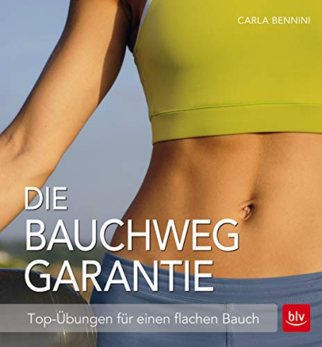 Die Bauchweg Garantie: Top-Übungen für einen flachen Bauch