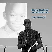 Black Disabled Art History 101