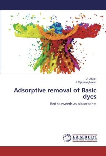 Jegan, J: Adsorptive removal of Basic dyes