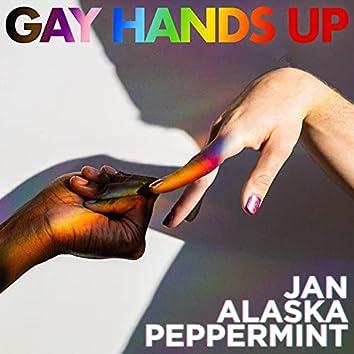 Gay Hands Up (feat. Alaska Thunderfuck & Peppermint)