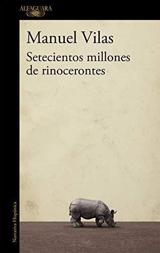 Setecientos millones de rinocerontes (Hispánica)