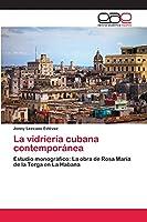 La vidriería cubana contemporánea