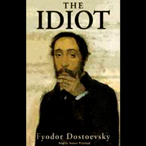 The Idiot [Blackstone] audiobook cover art