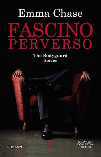 Fascino perverso. The Bodyguard Series