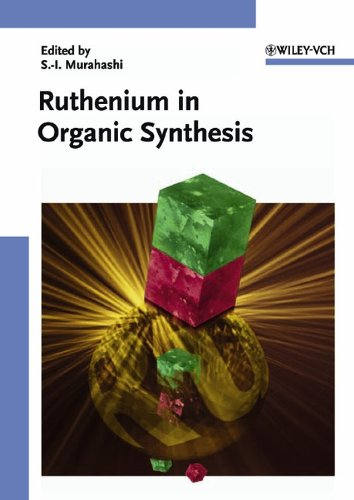 Ruthenium in Organic Synthesis (Chemistry)