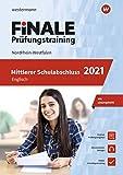 FiNALE - Prüfungstraining Mittlerer Schulabschluss NRW: Englisch 2021
