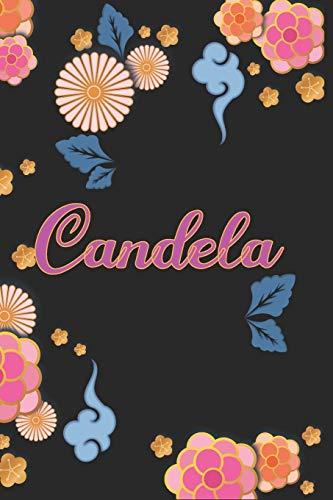 Candela: Diario / Libreta de Notas Cuaderno con 100 Páginas 6x9 (15x23cm) - Páginas con Rayas Horizontales y en Blanco - Regalo Perfecto Para mujeres y niñas con Patrón de flores chinas.