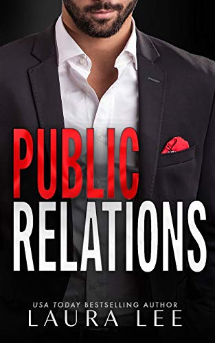 Public Relations: An Enemies-to-Lovers Office Romance: 1 (Bedding the...
