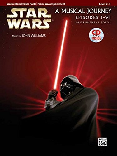 Star Wars® Instrumental Solos (Movies I-VI) für Violine (Buch & CD) (Pop Instrumental Solo Series)