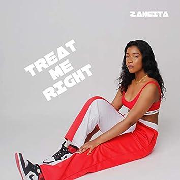 Treat Me Right