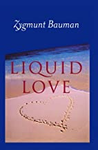 Best liquid love sociology Reviews