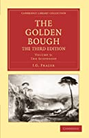 The Golden Bough, The Third Edition, Volume 9: The Scapegoat (Cambridge Library Collection - Classics)