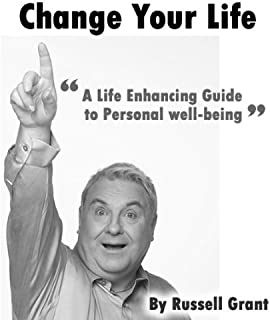 Change Your Life Taurus (A Life Enhancing Guide To Personal Well-Being)