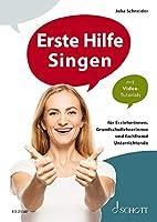 Erste Hilfe Singen: fuer Erzieherinnen, Grundschullehrerinnen und fachfremd Unterrichtende. Ausgabe mit Online-Audiodatei.