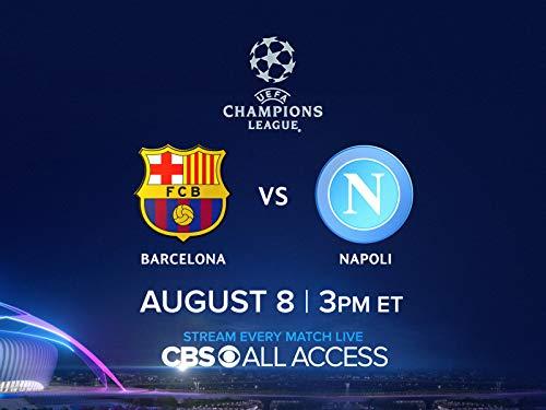 Match Preview: Live on Sat, 8/8/20 at 3pm ET - Barcelona v. Napoli