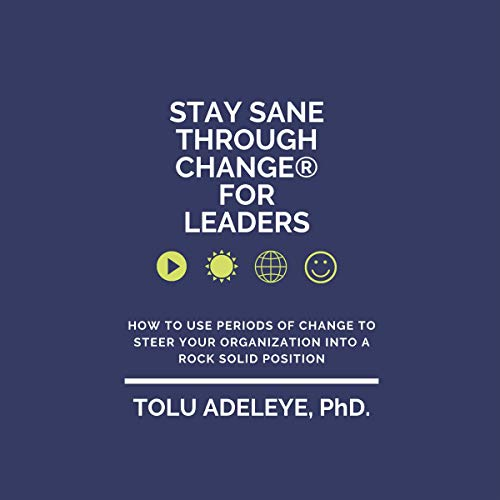 Stay Sane Through Change® for Leaders  By  cover art