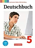 Deutschbuch Gymnasium Band 5: 9. Schuljahr - Baden-Württemberg - Schülerbuch: Passend zum Bildungsplan 2016