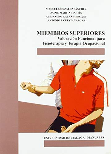 Miembros Superiores, Valoración Funcional para Fisioterapia: 111 (Manuales) ✅
