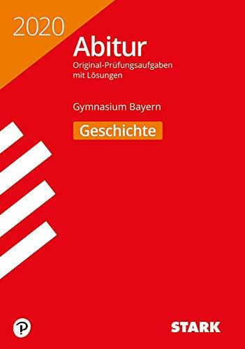 STARK Abiturprüfung Bayern 2020 - Geschichte