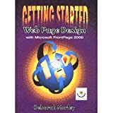 Getting Started:  Web Page Design with Microsoft FrontPage 2000