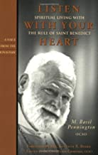 Listen with Your Heart: Spiritual Living with the Rule of St. Benedict (Voice from the Monastery)