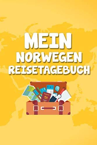 Mein Norwegen Reisetagebuch: Dein Reise Begleiter für den Norwegen Urlaub. Reisetagebuch und Notizbuch zum Ausfüllen, Bilder einkleben und selber ... und Logbuch für die schönsten Erinnerungen