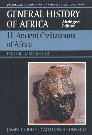 UNESCO General History of Africa, Vol. II, Abridged Edition: Ancient Africa (Volume 2)